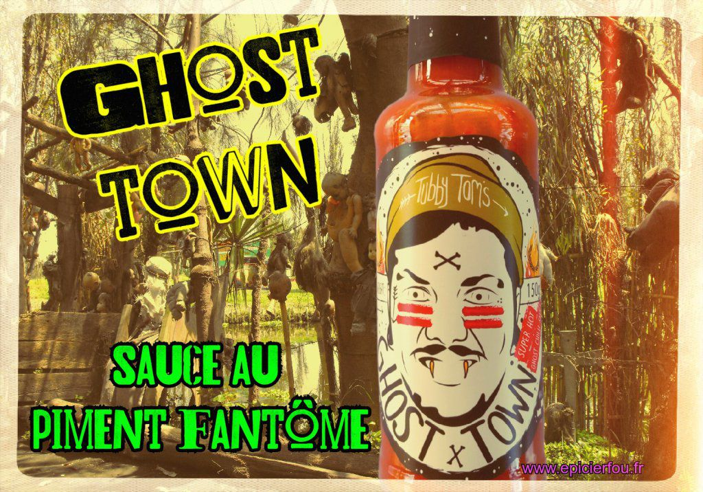 sauce piquante forte Ghost town